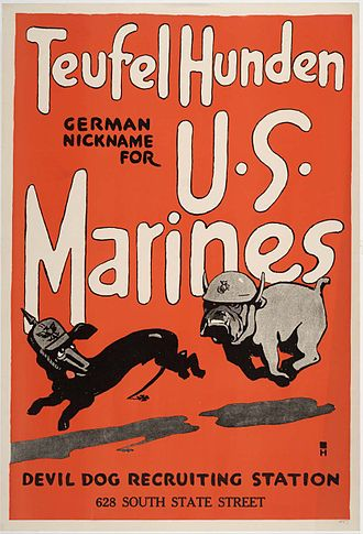 "Battle of Belleau Wood - A recruiting poster by Charles B. Falls makes use of the ""Teufel Hunden"" (Devil Dog) nickname"