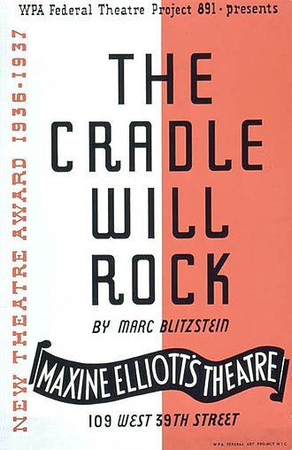 The Cradle Will Rock - Poster for the Federal Theatre Project production (1937)