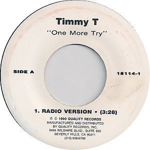One More Try (Timmy T song) - Image: Timmy t one more try radio version quality side a 1990