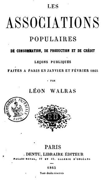 File:Walras - Les Associations populaires de consommation, de production et de crédit.djvu