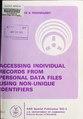 Accessing individual records from personal data files using non-unique identifiers (IA accessingindivid5002moor).pdf