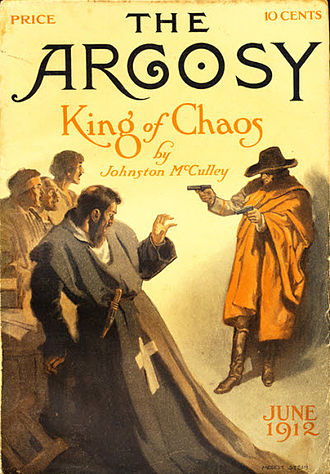 "Johnston McCulley - McCulley's ""King of Chaos"" was the cover story for the June 1912 issue of The Argosy"