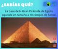 Dato curioso de la Pirámide ¿Sabias Que? WOUW.png