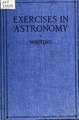 Daytime and evening exercises in astronomy, for schools and colleges (IA cu31924031322104).pdf