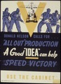 "Donald Nelson Calls For...""All Out"" Production. A Good ""Idea"" Can Help Speed Victory - NARA - 534153.tif"