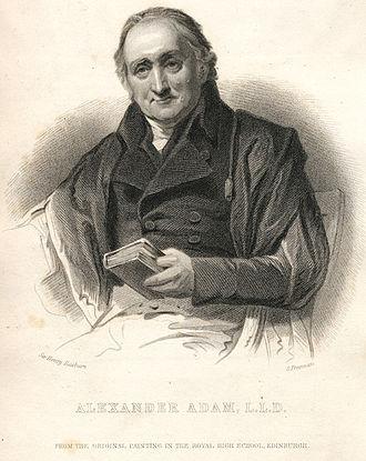 Royal High School, Edinburgh - Alexander Adam, Rector, 1768–1809.