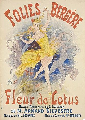 Folies Bergère - Jules Chéret, Folies Bergère, Fleur de Lotus, 1893 Art Nouveau poster for the Ballet Pantomime