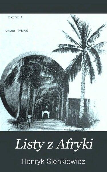 File:Henryk Sienkiewicz-Listy z Afryki.djvu
