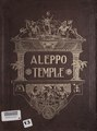 History of Aleppo Temple, Ancient Arabic Order Nobles of the Mystic Shrine, (Vol. 1) (IA historyofaleppot01anci).pdf