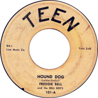 Hound Dog (song) - Image: Hound Dog by Freddie Bell and the Bellboys (US 45RPM vinyl)