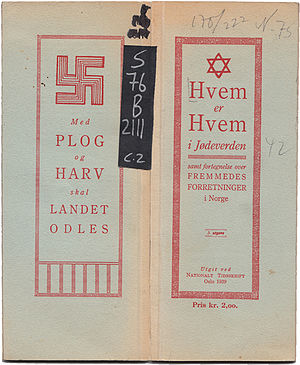 The Holocaust in Norway - Who's Who in the Jewish World, an attache to an antisemitic periodical listing Jews and presumed Jews in Norway. First edition printed in 1925.