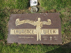 Lawrence Welk - Welk's grave at Holy Cross Cemetery, Culver City, California