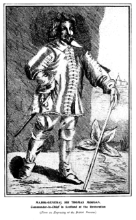 Sir Thomas Morgan, 1st Baronet Welsh soldier during the English Civil War, and Commander-in-Chief in Scotland during the Restoration