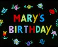 File:Mary's Birthday (1951).webm