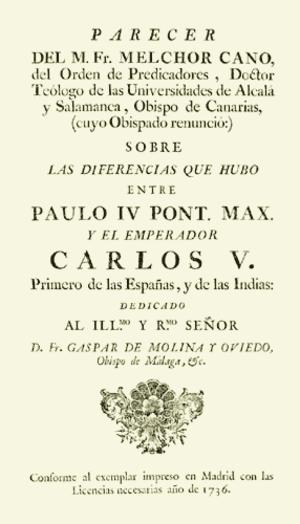 Melchor Cano - Parecer del M. fr. Melchor Cano dado al Señor Emperador Carlos V (1555) edition of 1736.