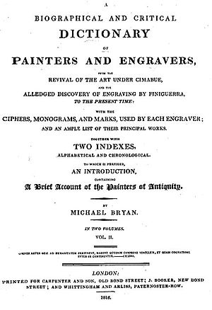 Michael Bryan (art historian) - A Biographical and Critical Dictionary of painters and engravers, Volume II, 1816