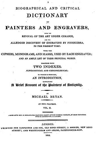 Michael Bryan (art historian) - Biographical and Critical Dictionary of Painters and Engravers, Volume II, 1816