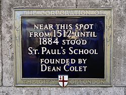 Near this spot from 1512 until 1884 stood st paul%27s school founded by dean colet