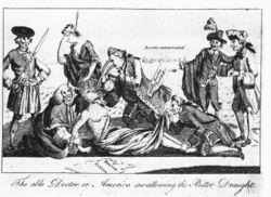 A 1774 etching from The London Magazine, copied by Paul Revere of Boston. Prime Minister Lord North, author of the Boston Port Act, forces the Intolerable Acts down the throat of America, whose arms are restrained by Lord Chief Justice Mansfield, while the 4th Earl of Sandwich pins down her feet and peers up her skirt. Behind them, Mother Britannia weeps helplessly.