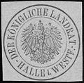Siegelmarke Der Königliche Landrat - Halle in Westfalen W0228998.jpg