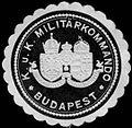 Siegelmarke K.u.K. Militärkommando - Budapest W0261355.jpg