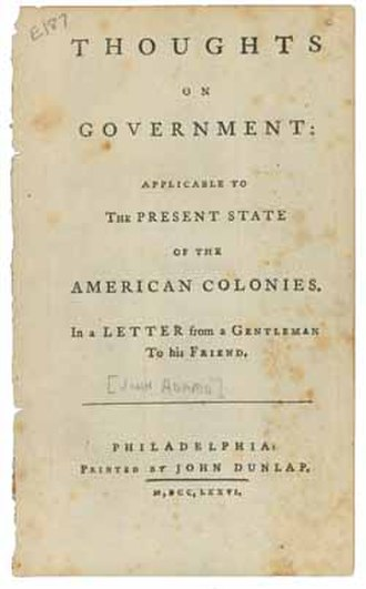 Thoughts on Government - The book Thoughts on Government by John Adams (1776)