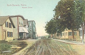North Berwick, Maine - Market Street c. 1910