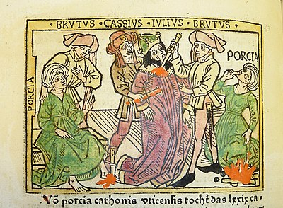 Woodcut illustration of Porcia Catonis counseling Marcus Junius Brutus, Julius Caesar's death at the hands of Brutus and Gaius Cassius Longinus, and Porcia's suicide - Penn Provenance Project