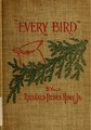 """""""Every bird;"""" a guide to the identification of the birds of woodland, beach and ocean. With one hundred and twenty-four line illustrations (IA everybirdguideto00howe).pdf"""
