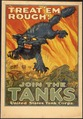 """Treat'em Rough^ Join The Tanks. United States Tank Corps."", ca. 1917 - ca. 1919 - NARA - 512447.tif"