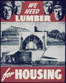 """We need lumber for housing"" - NARA - 513945.tif"