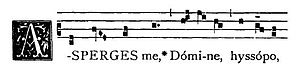 Asperges - Incipit of the standard Gregorian chant setting of the Asperges, from the Liber Usualis.