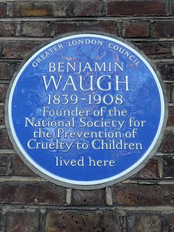 Benjamin waugh 1839 1908 founder of the national society for the prevention of cruelty to children lived here