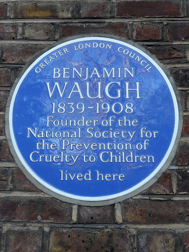 Benjamin Waugh blue plaque - Benjamin Waugh 1839-1908 founder of the National Society for the Prevention of Cruelty to Children lived here