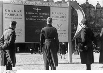 "Polish culture during World War II - Kraków, 1941. Announcement of an art exhibition in the Sukiennice Cloth Hall: ""How German artists see the General Government"""