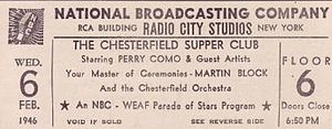 Perry Como television and radio shows - Chesterfield Supper Club radio audience ticket, February 6, 1946.