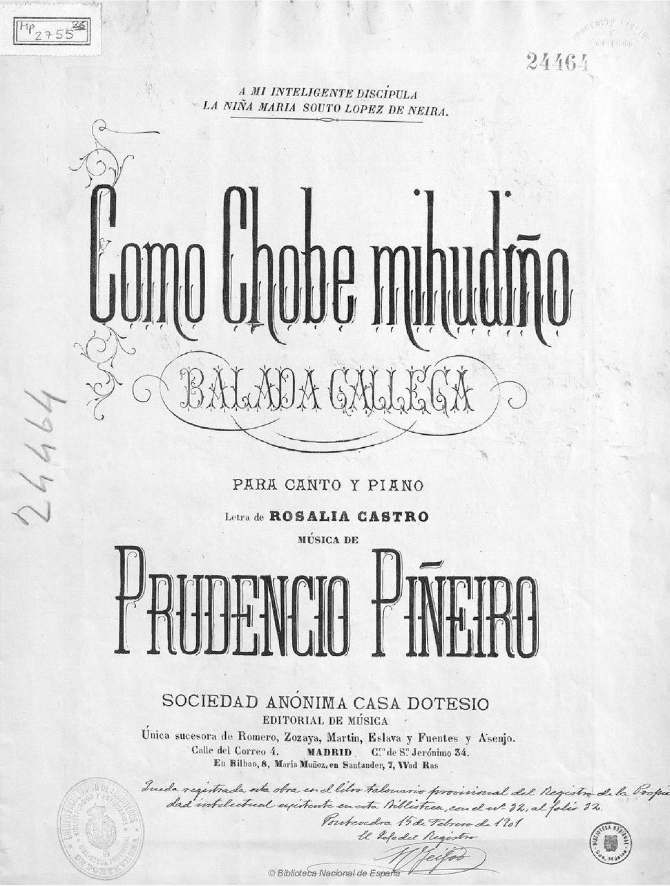 """""""Como chobe mihudiño. Balada gallega para canto y piano"""". Con música de Prudencio Piñeiro."""