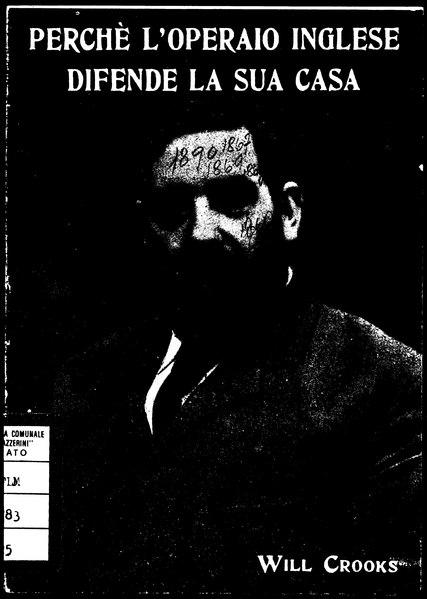 File:Crooks - Perchè l'operaio inglese difende la sua casa, Milano, Istituto Italo-Britannico, 1918.djvu