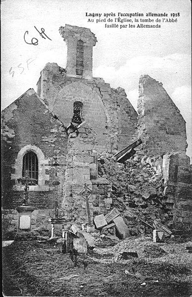 Eglise détruite par les bonbardements en Mars 1918 par l'artillerie française.