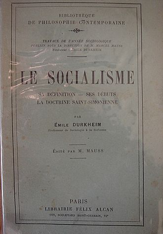 Émile Durkheim - A collection of Durkheim's courses on the origins of socialism (1896), edited and published by his nephew, Marcel Mauss, in 1928