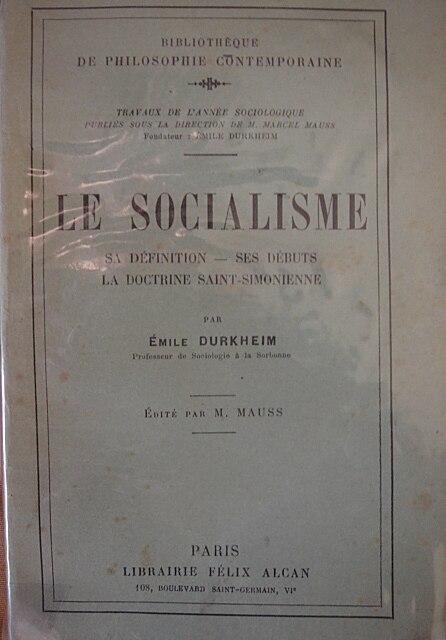 Emile Durkheim, Le Socialisme maitrier