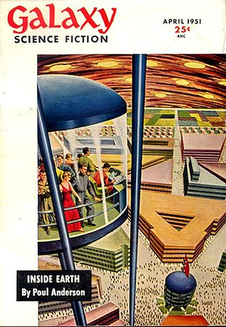 """Poul Anderson - Anderson's novelette """"Inside Earth"""" was the cover story in the April 1951 issue of Galaxy Science Fiction"""
