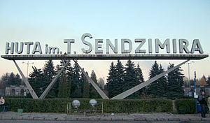 Tadeusz Sendzimir Steelworks - A sign, located near the main gate