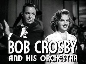 Presenting Lily Mars - Bob Crosby and Garland