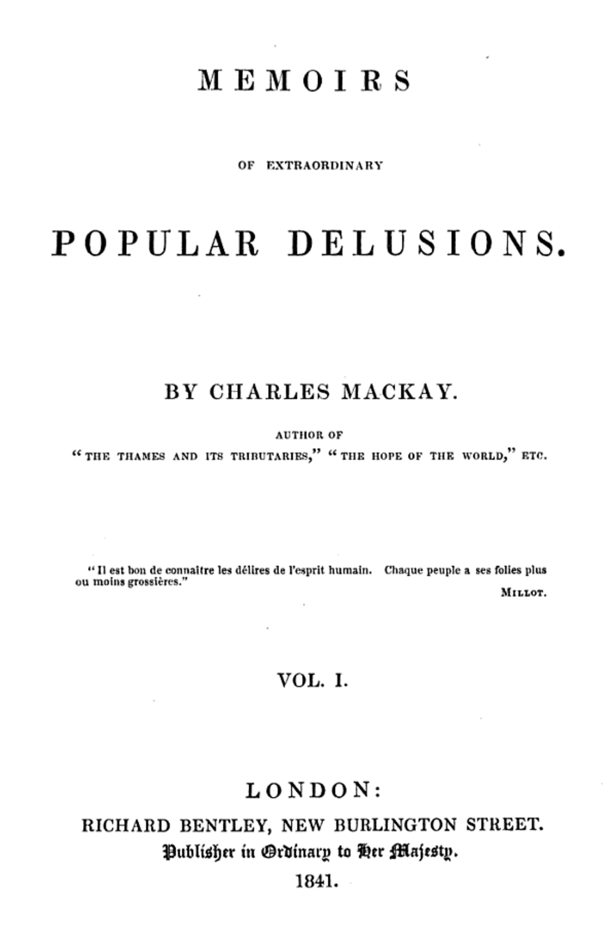 Extraordinary Popular Delusions and the Madness of Crowds wiki ...