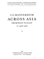 Mannerheim - Across Asia from West to East in 1906-08 (1909, 1940, 1969) vol 1.pdf