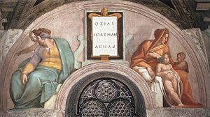 Jotham of Judah - Uzziah, Ioatham and Achaz by Michelangelo Buonarroti, Sistine Chapel lunette, Vatican City.  Traditionally Ioatham is the man in green on the left and the child with him is his son Achaz.