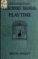 Newson Readers Primer. Teachers' Manual to Playtime (IA newsonreaderspri00bryc).pdf