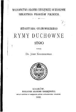 Sebastyana Grabowieckiego Rymy Duchowne 1590całość