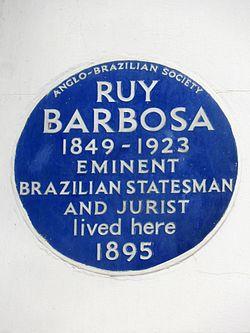 Ruy barbosa 1849 1923 eminent brazilian statesman and jurist lived here 1895